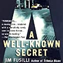 A Well-Known Secret: Terry Orr, Book 2 Audiobook by Jim Fusilli Narrated by Peter Ganim
