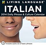 Living Language: Italian 2014 Day-to-Day Calendar: Daily Phrase & Culture Calendar