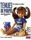 Tenues de poupée : 50 Modèles à réaliser...
