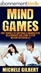 Mind Games: Free Yourself Of Emotiona...