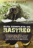 img - for GUIA COMPLETA DE RASTREO (Spanish Edition) book / textbook / text book