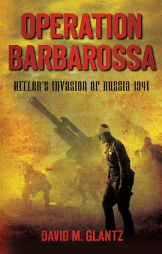 Operation Barbarossa: Hitler's Invasion of Russia 1941