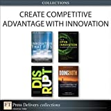 img - for Create Competitive Advantage with Innovation (Collection) book / textbook / text book