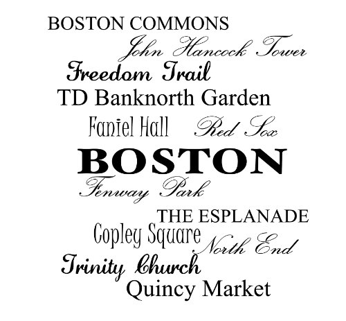 Boston Commons, John hancock tower, freedom trail, TD banknorth garden, Faniel hall, red sox, fenway park, the esplanade, copley square, north end, trinity church, quincy market Vinyl wall art Inspirational quotes and saying home decor decal sticker steamss at Amazon.com
