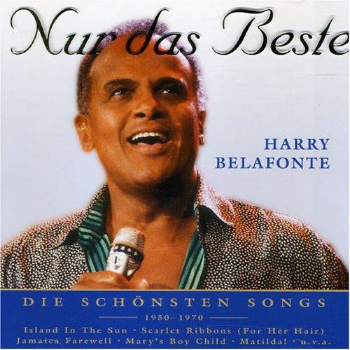 Harry Belafonte - Nur das Beste: die Schnsten Songs 1950-1970 - Zortam Music