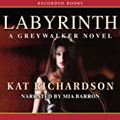Labyrinth: Greywalker, Book 5 | [Kat Richardson]