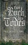 Das Buch des Todes: Roman von Anonymus