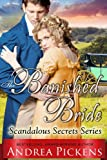 The Banished Bride (Scandalous Secrets Series, Book 1)