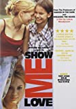 Show Me Love [Import]