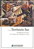 img - for Antologia de Escritores de La Region de La Patagonia y Cuyo (Spanish Edition) book / textbook / text book