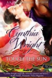 Touch the Sun: A Raveneau/Beauvisage Family Historical Romance (Beauvisage Novels Book 2)