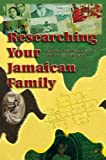 Researching Your Jamaican Family
