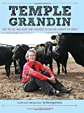 Temple Grandin: How the Girl Who Loved Cows Embraced Autism and Changed the World (0547443153) by Montgomery, Sy