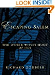 Escaping Salem: The Other Witch Hunt...