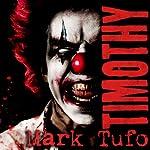 Timothy | Mark Tufo