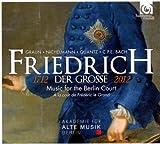 echange, troc  - Friedrich der Grosse, 1712-2012 : Musique à la cour de Frédéric le Grand