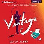 Vintage: A Novel | David Baker