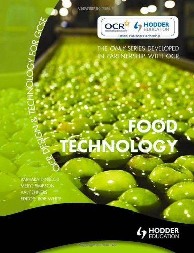 OCR Design and Technology for GCSE: Food Technology