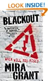 Blackout (Newsflesh Trilogy)