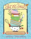 img - for Stir My Soul: Recipes to Nourish and Inspire book / textbook / text book