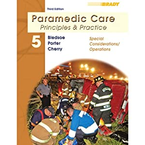 VangoNotes for Paramedic Care: Principles and Practice, Volume 5: Special Considerations/Operations, 3/e | [Bryan Bledsoe, Robert Porter, Richard Cherry]
