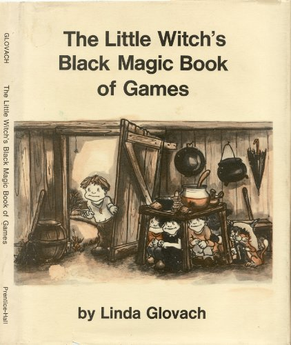The Little Witch's Black Magic Book of Games., Linda Glovach