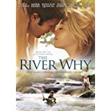 The River Why ~ Zach Gilford
