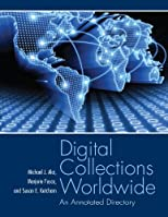 Digital collections worldwide : an annotated directory