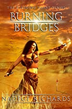 Burning Bridges (The Bleeding Heart Trilogy Book 1)