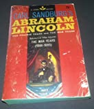 Carl Sandburgs Abraham Lincoln Vol 3 of 3 The War Years 1864-1865 Laurel Edition