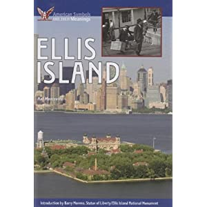 Ellis Island (American Symbols & Their Meanings)