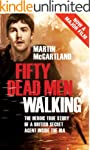 Fifty Dead Men Walking: The true stor...