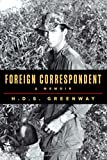 Image of Foreign Correspondent: A Memoir