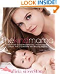 The Kind Mama: A Simple Guide to Supe...
