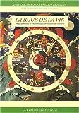 La roue de la vie : Image populaire et emblématique du bouddhisme tibétain