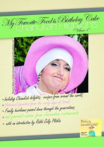 Chanukah Highlights (My Favorite Food is Birthday Cake Book 1) by Marcie Alter