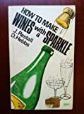 img - for How to Make Wines With a Sparkle book / textbook / text book