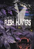 echange, troc Flesh Hunters [Import USA Zone 1]