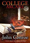 College Arcane: A Novel from the Demo...