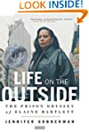 Life on the Outside: The Prison Odyss...