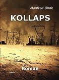 KOLLAPS - Die Apokalypse - Roman