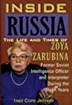 Inside Russia: The Life and Times of...
