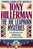 Tony Hillerman: The Joe Leaphorn Mysteries: Three Complete Mysteries