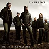 "Define the Great Linevon ""Underoath"""