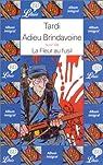 Adieu Brindavoine suivi de