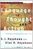 Language in Thought and Action: Fifth Edition by S.I. Hayakawa