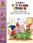 The Goblins and the Ice-cream (Toy To...