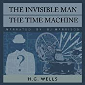 The Invisible Man and The Time Machine | [H. G. Wells]