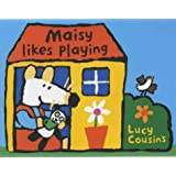 Maisy Likes Playing ~ Lucy Cousins