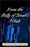 img - for From the Belly of Jonah's Whale book / textbook / text book